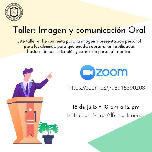 """Talleres Virtuales ENFT presentó: """"Taller de imagen y comunicación oral"""""""